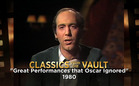 Classics from the Vault: Great Performances that Oscar Ignored (1980)