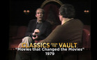 Classics from the Vault: Movies that Changed the Movies (1979)