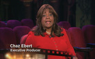 "Chaz Ebert on the status of ""Ebert Presents"""