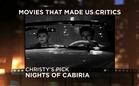 Movies That Made Us Critics: Nights of Cabiria