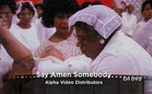 The Great Movies: Say Amen, Somebody