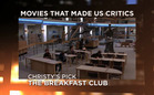 Movies That Made Us Critics: The Breakfast Club