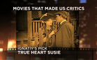 Movies That Made Us Critics: True Heart Susie