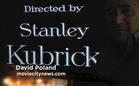 David Poland: Stanley Kubrick